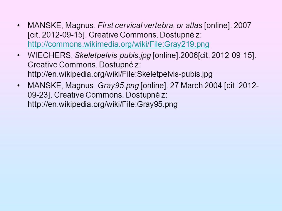 MANSKE, Magnus. First cervical vertebra, or atlas [online]. 2007 [cit